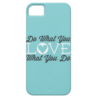 Do What You Love (Teal) Barely There iPhone 5 Case
