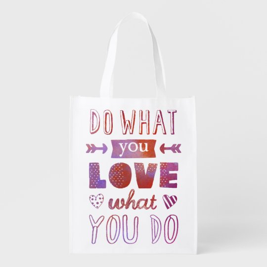 """Do what you LOVE what you do"" inspirational"