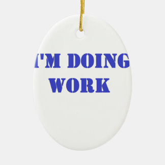Do work- Blue Christmas Tree Ornament