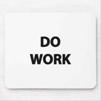 Do Work Mouse Mat