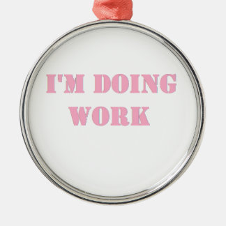 Do work- Pink Christmas Ornament