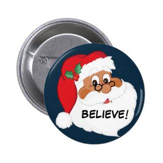 Do You Believe in Black Santa Claus? 6 Cm Round Badge