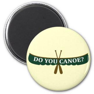 Do You Canoe? 6 Cm Round Magnet