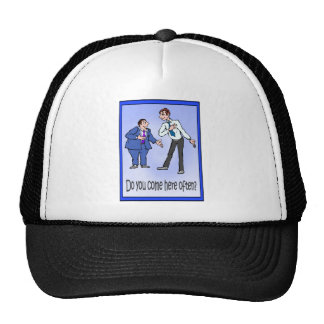 Do you come here often? mesh hat