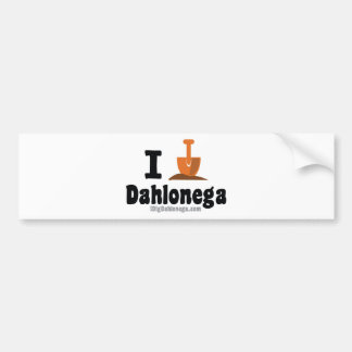 Do you dig Dahlonega? Well dig this stuff! Bumper Sticker