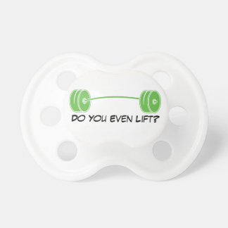 Do You Even Lift Baby Pacifiers