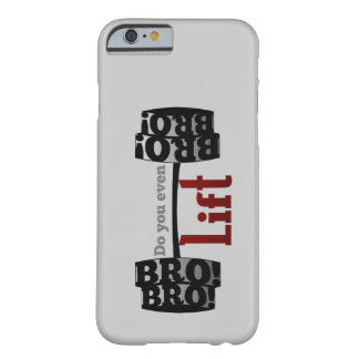 Do you even lift bro barbells iPhone 6 case