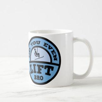 Do You Even Lift Bro? Coffee Mug