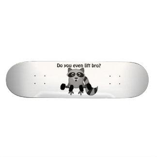 Do You Even Lift Bro Raccoon Skateboards