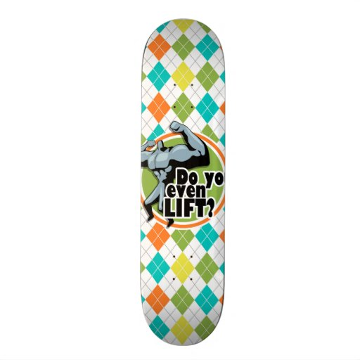 Do you even Lift?  Colorful Argyle Pattern Skate Board Deck