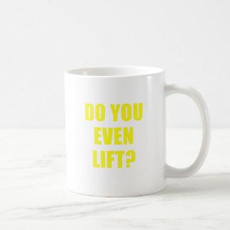 Do You Even Lift Coffee Mugs