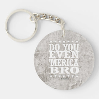 Do you Even 'Merica Bro - Patriotic Stars Single-Sided Round Acrylic Keychain
