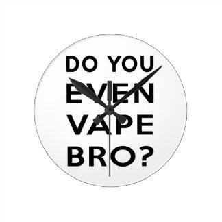 Do you even vape bro? wallclock
