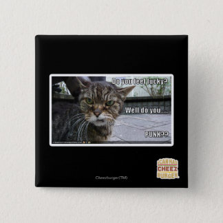 Do you feel lucky? 15 cm square badge