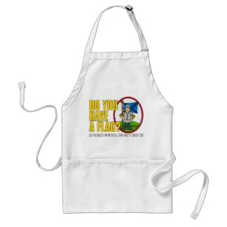 Do You Have A Flag? Apron