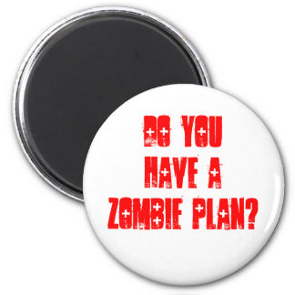 Do YOU have a zombie Plan? Magnet