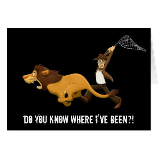 """""""Do You Know What Lions I Hunted?"""" Card"""