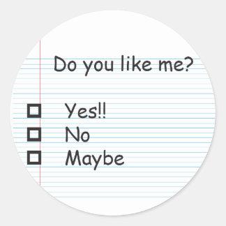 Do you like me round sticker