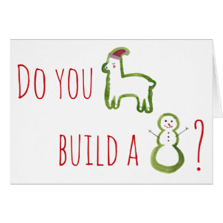 Do you llama build a snowman? Frozen greeting card