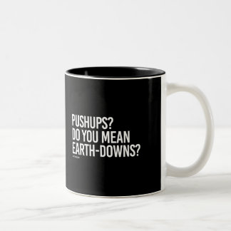 Do you mean earth-downs -   Training Fitness -.png Two-Tone Mug