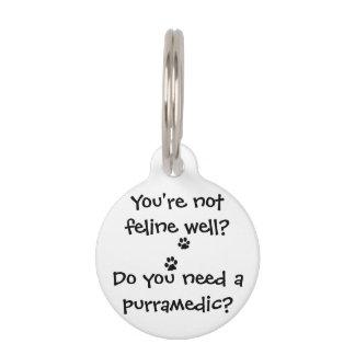 Do You Need a Purramedic Funny Cat Pet Tag