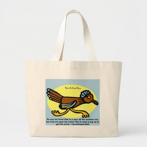 Do you not know that in a race all the runners run tote bags