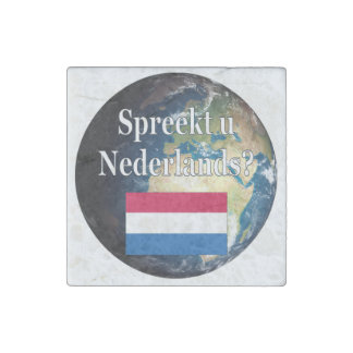Do you speak Dutch? in Dutch. Flag & earth Stone Magnet