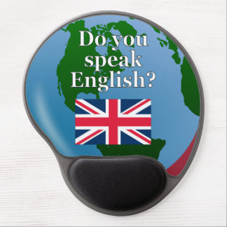 """Do you speak English?"" in English. Flag & globe Gel Mouse Pad"