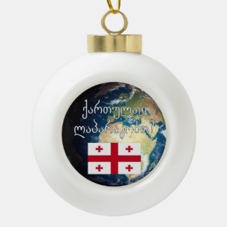 Do you speak Georgian? in Georgian. Flag & Earth Ceramic Ball Christmas Ornament