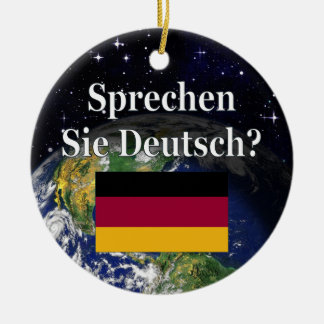 Do you speak German? in German. Flag & Earth Christmas Ornament