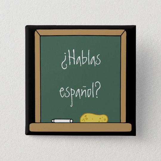 Do you speak Spanish? Button