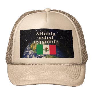 Do you speak Spanish? in Spanish. Flag & Earth Hat