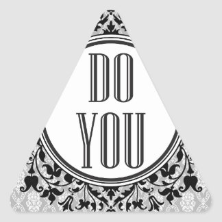 Do you triangle sticker