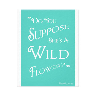 Do you suppose she's a wild flower - Alice Canvas