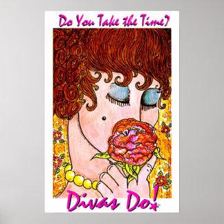 Do You Take The Time? Divas Do!tm  Poster