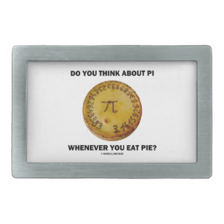 Do You Think About Pi Whenever You Eat Pie? Belt Buckles