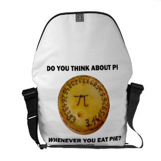 Do You Think About Pi Whenever You Eat Pie? Courier Bags