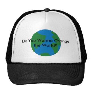 Do You Wanna Change the World? Cap