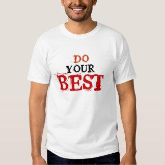 DO YOUR BEST TEE SHIRT