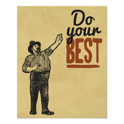 Do your BEST - Vintage style motivational Poster