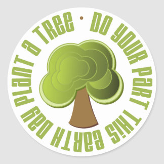 Do Your Part Plant a Tree Earth Day Tees and Gifts Round Sticker