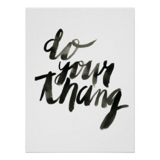 Do Your Thang | Wall Art Quotes | 18 x 24