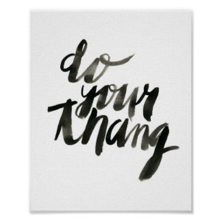 Do Your Thang | Wall Art Quotes | 8 x 10