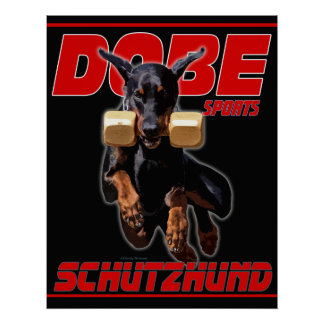 Dobe Sports Schutzhund Retrieve design Poster