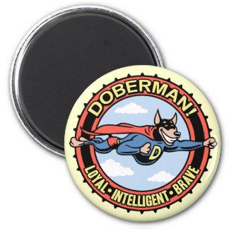 Doberman! 6 Cm Round Magnet