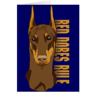 Doberman Head, Red Dobes Rule Greeting Card