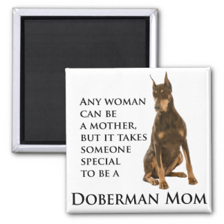Doberman Mom Magnet