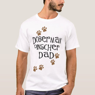 Doberman Pinscher Dad T-Shirt