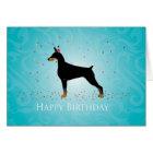 Doberman Pinscher Happy Birthday Design Card