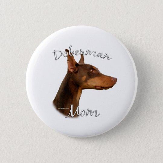 Doberman Pinscher (red) Mum 2 6 Cm Round Badge